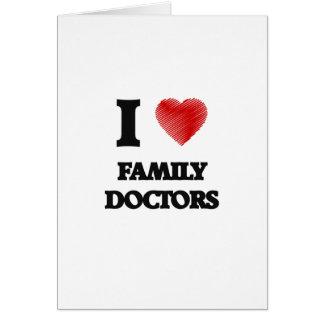 Amo a médicos de cabecera tarjeta de felicitación
