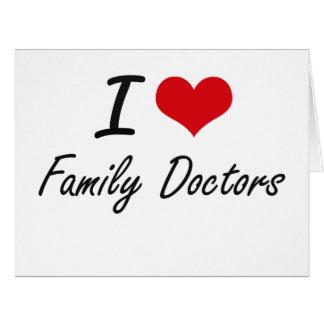 Amo a médicos de cabecera tarjeta de felicitación grande
