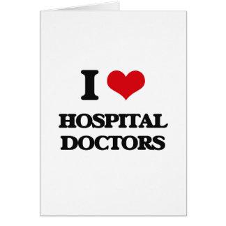 Amo a médicos de hospital felicitacion
