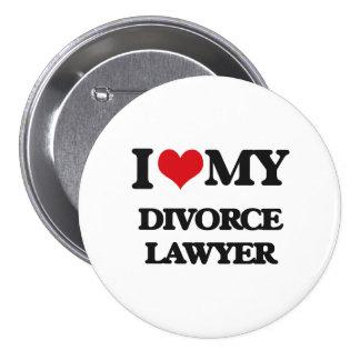 Amo a mi abogado de divorcio chapa redonda 7 cm