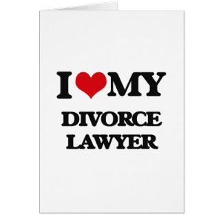 Amo a mi abogado de divorcio felicitación