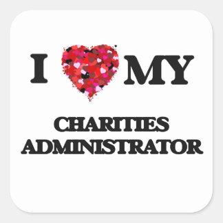 Amo a mi administrador de las caridades pegatina cuadrada