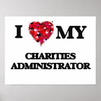 Amo a mi administrador de las caridades póster