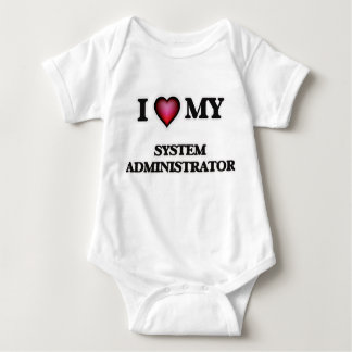 Amo a mi administrador de sistema body para bebé