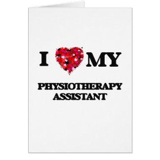Amo a mi ayudante de la fisioterapia tarjeta de felicitación