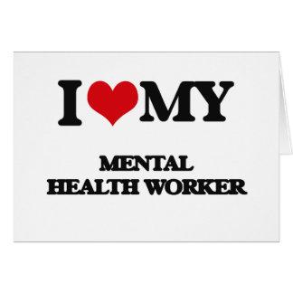 Amo a mi ayudante de sanidad mental tarjeta
