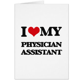 Amo a mi ayudante del médico tarjeta de felicitación