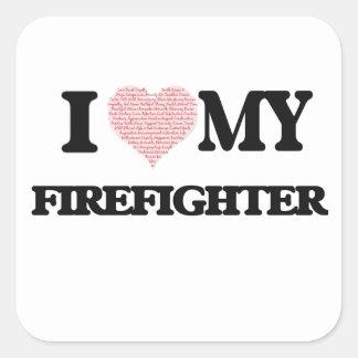 Amo a mi bombero (el corazón hecho de palabras) pegatina cuadrada