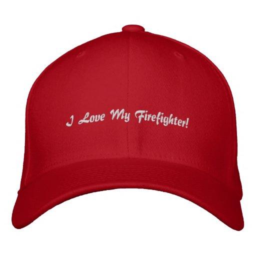 ¡Amo a mi bombero! Gorra bordado Gorra De Béisbol Bordada