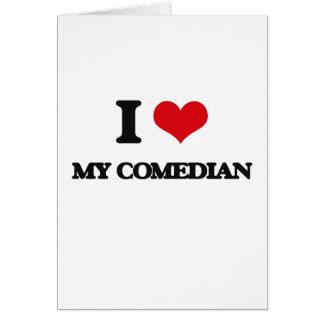 Amo a mi cómico tarjeta de felicitación