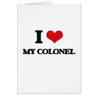 Amo a mi coronel tarjeta de felicitación