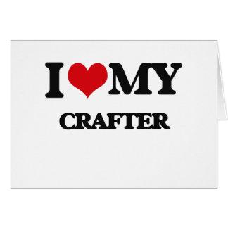 Amo a mi Crafter Tarjetas