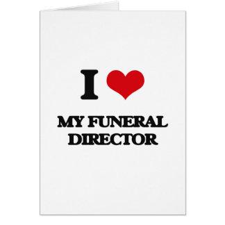 Amo a mi director de funeraria tarjeta de felicitación
