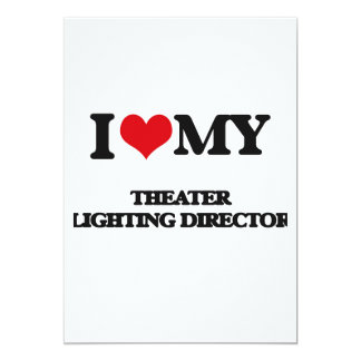Amo a mi director de la iluminación del teatro invitación 12,7 x 17,8 cm