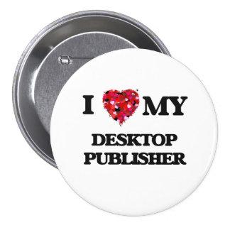 Amo a mi editor de escritorio chapa redonda 7 cm