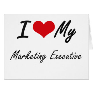 Amo a mi ejecutivo de marketing tarjeta de felicitación grande