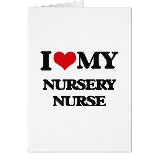 Amo a mi enfermera del cuarto de niños felicitaciones