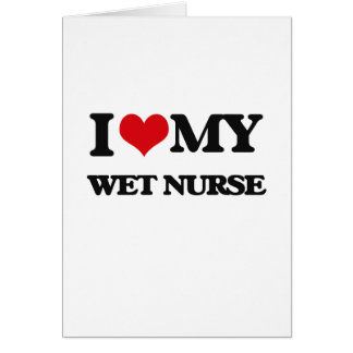 Amo a mi enfermera mojada tarjeton