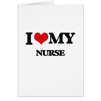 Amo a mi enfermera tarjeta