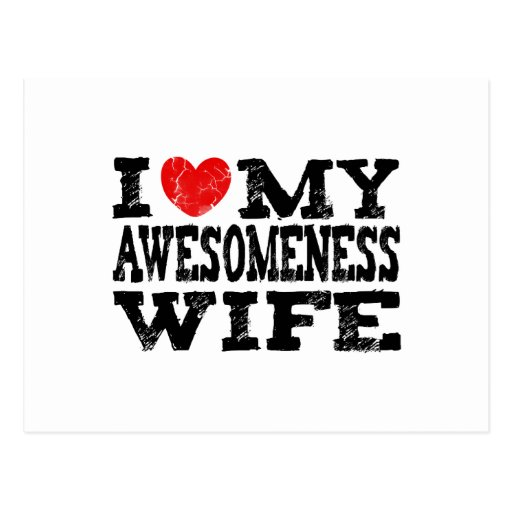 Amo a mi esposa de Awesomeness Postales