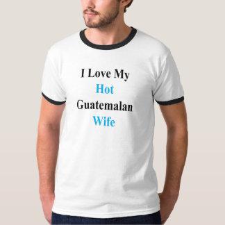Amo a mi esposa guatemalteca caliente camiseta