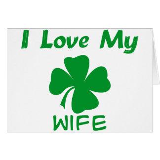 Amo a mi esposa irlandesa tarjeta de felicitación