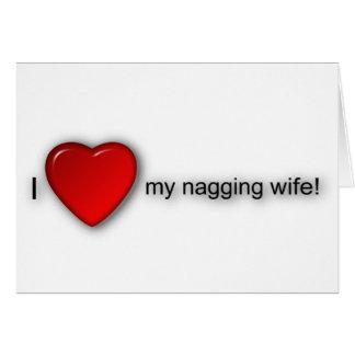 ¡Amo a mi esposa que regaña! Felicitación