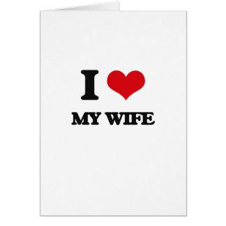 Amo a mi esposa tarjeton