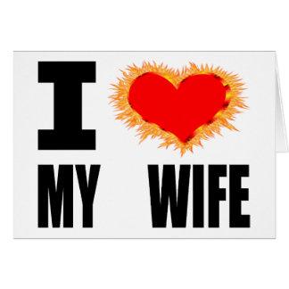 Amo a mi esposa tarjeta de felicitación