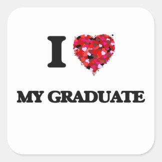 Amo a mi graduado pegatina cuadrada