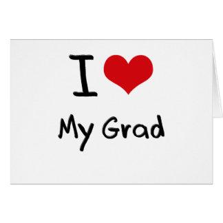 Amo a mi graduado tarjeta