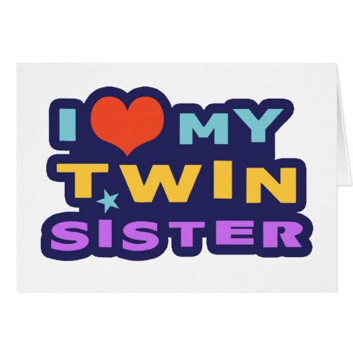 Amo a mi hermana gemela felicitacion