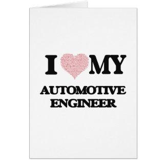 Amo a mi ingeniero automotriz (corazón hecho de tarjeta de felicitación
