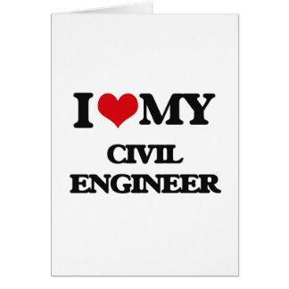Amo a mi ingeniero civil tarjeta de felicitación