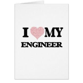 Amo a mi ingeniero (el corazón hecho de palabras) tarjeta de felicitación