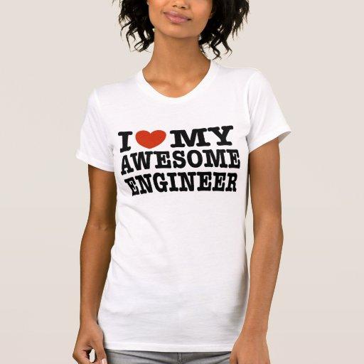 Amo a mi ingeniero impresionante camisetas