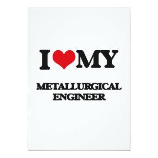 Amo a mi ingeniero metalúrgico invitación 12,7 x 17,8 cm