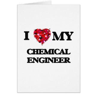 Amo a mi ingeniero químico tarjeta de felicitación
