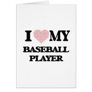Amo a mi jugador de béisbol (el corazón hecho de tarjeta de felicitación
