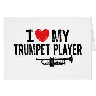 Amo a mi jugador de trompeta tarjeta de felicitación
