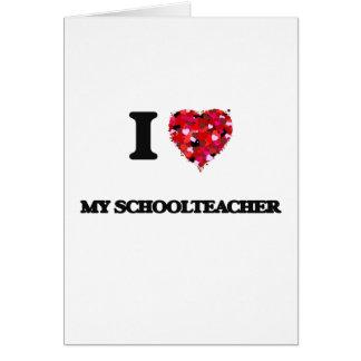 Amo a mi maestro tarjeta de felicitación