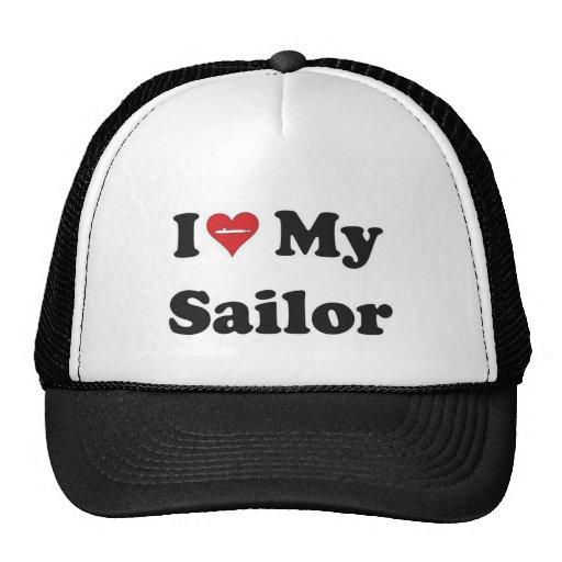 ¡Amo a mi marinero! Gorras De Camionero