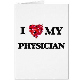 Amo a mi médico tarjeta de felicitación