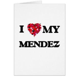 Amo a MI Méndez Tarjeta De Felicitación