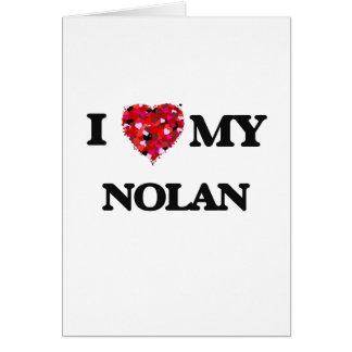 Amo a MI Nolan Tarjeta De Felicitación