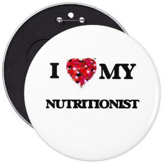 Amo a mi nutricionista chapa redonda de 15 cm