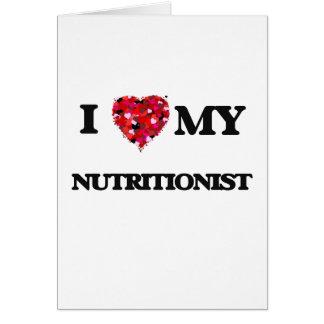 Amo a mi nutricionista tarjeta de felicitación