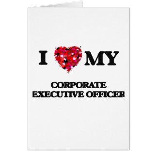 Amo a mi oficial de ejecutivo empresarial tarjeta de felicitación