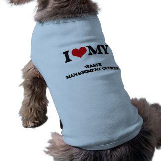 Amo a mi oficial de la gestión de desechos camiseta de perrito