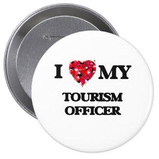 Amo a mi oficial del turismo chapa redonda 10 cm